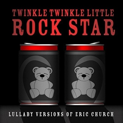 Lullaby Versions of Eric Church