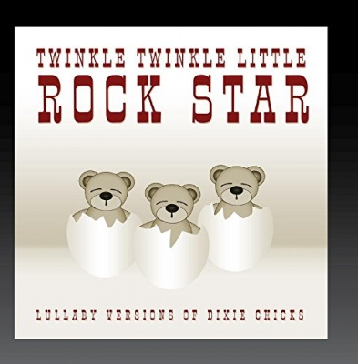 Lullaby Versions of Dixie Chicks