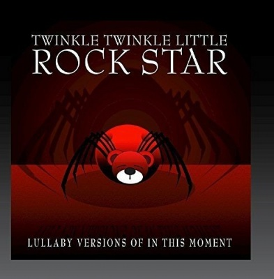 Lullaby Versions of in This Moment