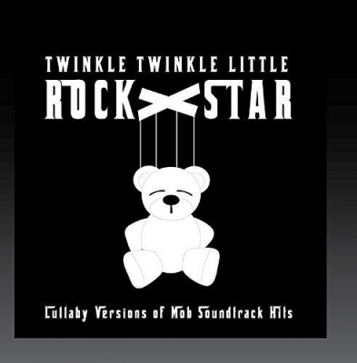Lullaby Versions of Mob Soundtrack Hits