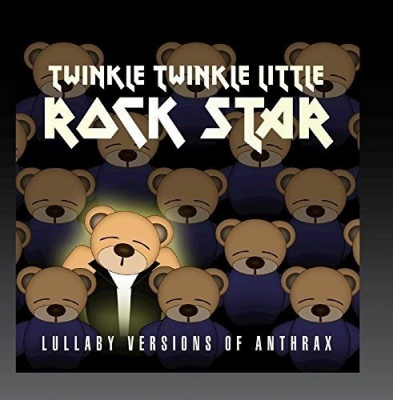 Lullaby Versions of Anthrax