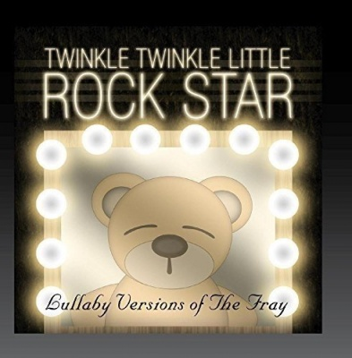 Lullaby Versions of the Fray