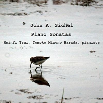 John A. Sichel: Piano Sonatas