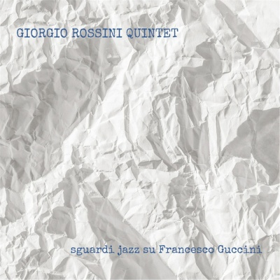 Sguardi Jazz Su Francesco Guccini
