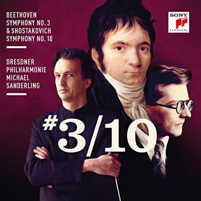 Beethoven: Symphony No. 3; Shostakovich: Symphony No. 10