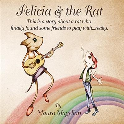 Felicia &  the Rat