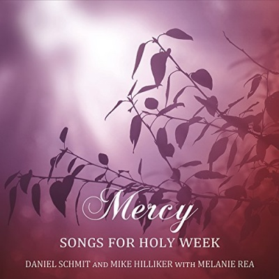 Mercy, Songs for Holy Week
