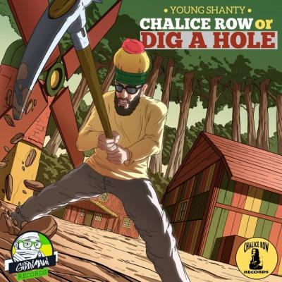 Chalice Row or Dig a Hole