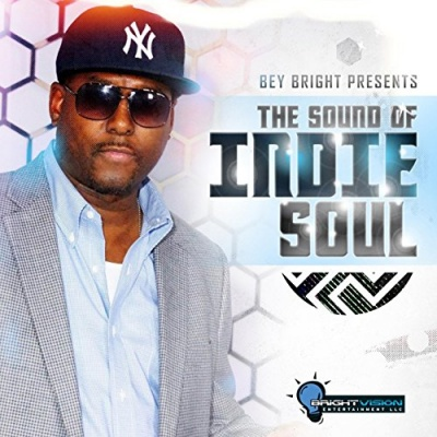 Bey Bright Presents: The Sound of Indie Soul
