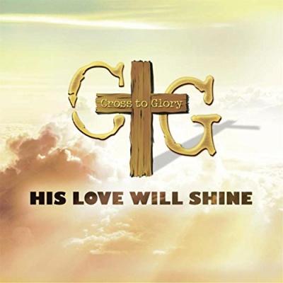 His Love Will Shine