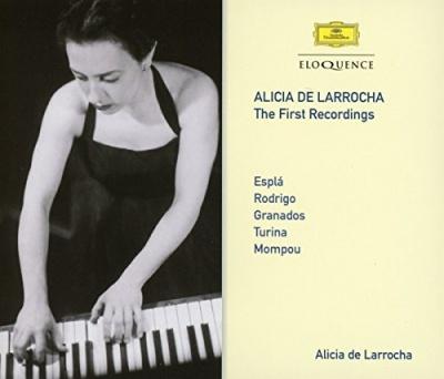 Alicia de Larrocha: The First Recordings
