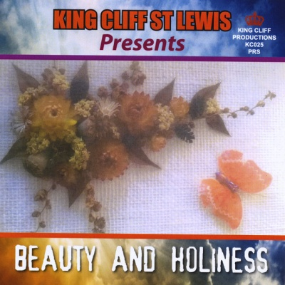 King Cliff St Lewis Presents: Beauty and Holiness