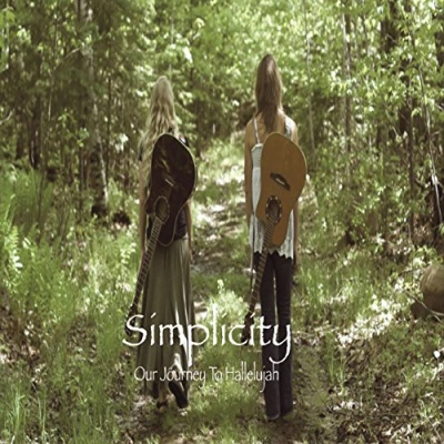 Simplicity: Our Journey to Hallelujah