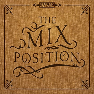 The Mix Position