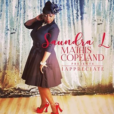 Saundra L Mathis-Copeland Presents 'I Appreciate'