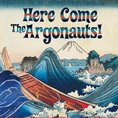 Here Come the Argonauts!