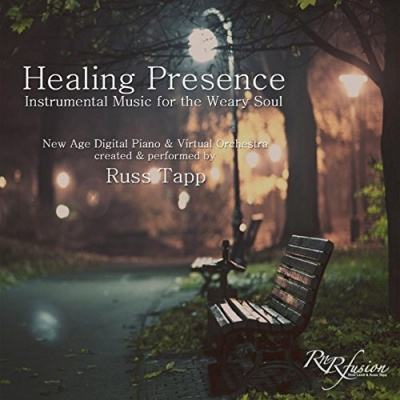 Healing Presence: Instrumental Music for the Weary Soul