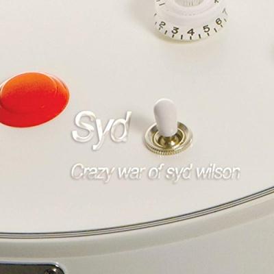 Crazy War of Syd Wilson