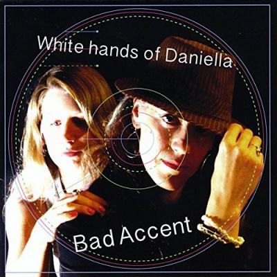 White Hands of Daniella