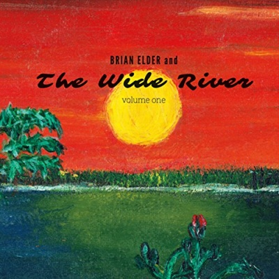 Brian Elder and the Wide River, Vol. 1