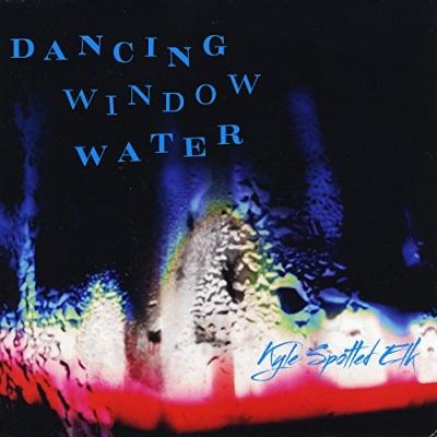 Dancing Window Water