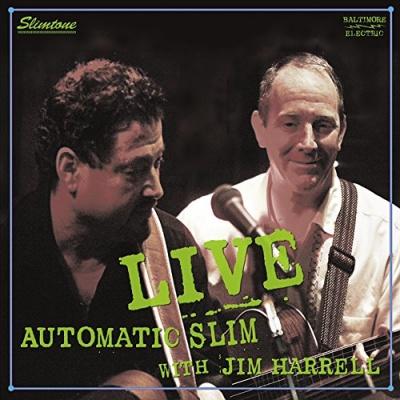 Automatic Slim With Jim Harrell