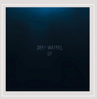 Deep Waters EP
