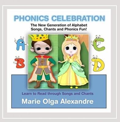 Phonics Celebration: The New Generation of Alphabet Songs, Chants, Andphonics Fun!
