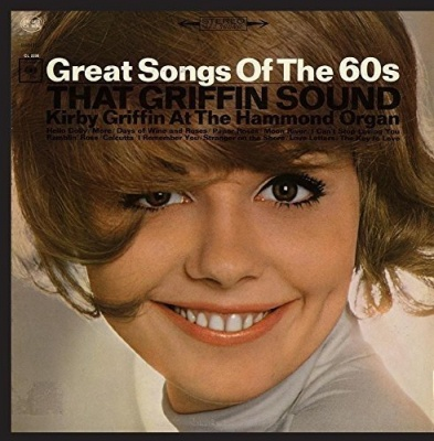 That Griffin Sound: Great Song of the 60's