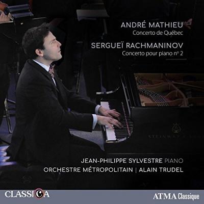 André Mathieu: Concerto de Québec; Sergueï Rachmaninov: Concerto pour Piano No. 2
