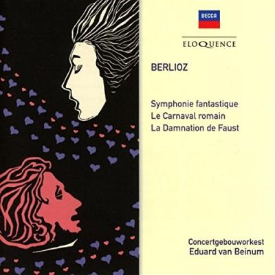 Berlioz: Symphonie Fantastique; Le Carnaval romain; La Damnation de Faust