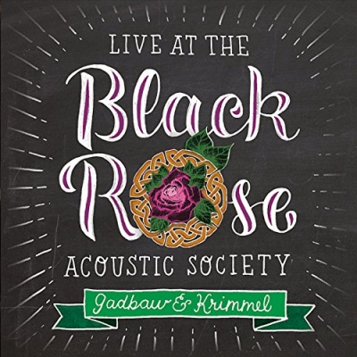 Live at the Black Rose Acoustic Society