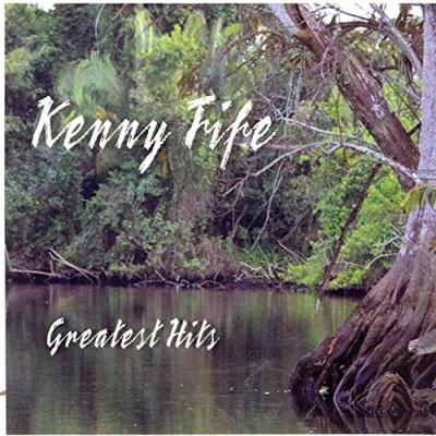 Kenny Fife Greatest Hits