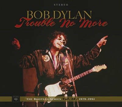The Bootleg Series, Vol. 13: Trouble No More 1979-1981