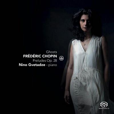 Ghosts - Frédéric Chopin: Preludes, Op.28