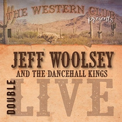 The Western Club Presents Jeff Woolsey & The Dancehall Kings