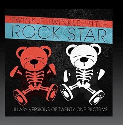 Lullaby Versions of Twenty One Pilots, Vol.2