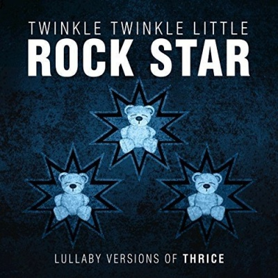Lullaby Versions of Thrice