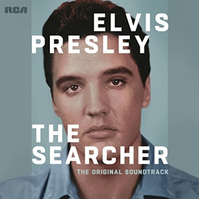 Elvis Presley: The Searcher [Original Soundtrack]