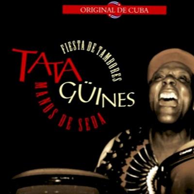 Fiesta De Tambores: Tata Güines Manos De Seda, Vol. 1