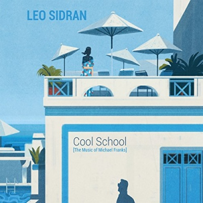 Cool School: Music of Michael Franks