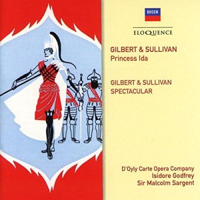 Gilbert & Sullivan: Princess Ida; Gillbert & Sullivan Spectacular