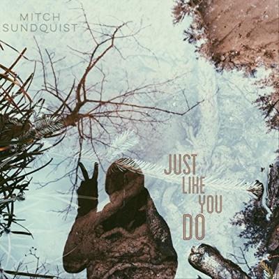 Just Like You Do
