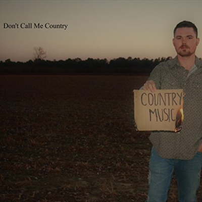 Don't Call Me Country
