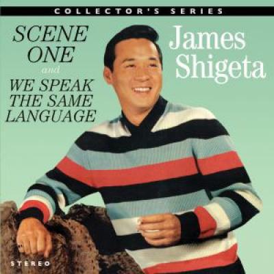 Scene One/We Speak the Same Language - James Shigeta