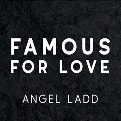 Famous for Love