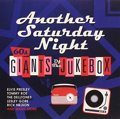 Another Saturday Night: 60s Giants of the Jukebox