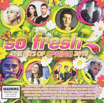 So Fresh: The Hits of Spring 2018