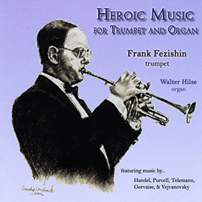 Heroic Music for Trumpet and Organ