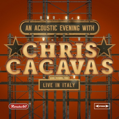 An Acoustic Evening With Chris Cacavas : Live in Italy